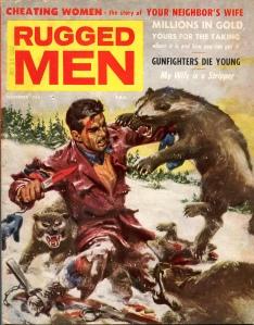Rugged Men, oktober 1957