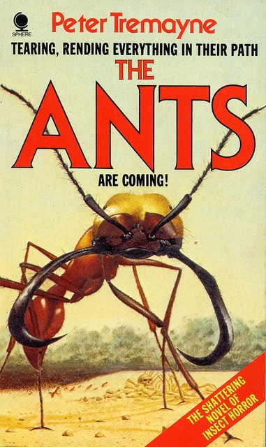 "Paperback, Sphere Books, 1978. ""The Ants are coming!"""