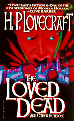 Paperback, Carroll & Graf Publishers 1997. Her får Lovecraft hele æren for The Loved Dead