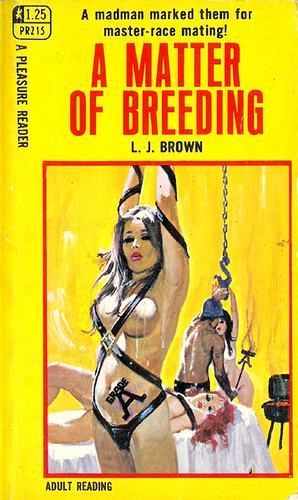 Paperback, Greenleaf Classics 1969. A madman marked them for master-race mating! Sweet, sweet  exploitation