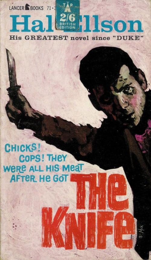 Paperback, Lancer Books 1961. Chicks! Cops! They were all his meat after he THE KNIFE - Herligt ikke!