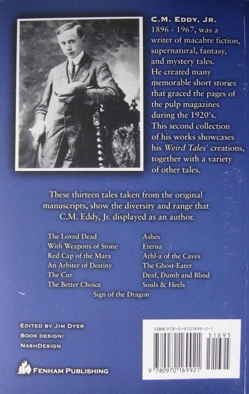 Paperback, Fenham Publishing 2008. På bagsiden fidnes det eneste billede jeg har set af Clifford Martin Eddy (18. januar 1896 - 21. november 1967)