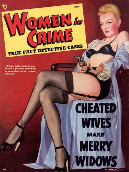 Women In Crime, juni 1948. Det er nu også en ret vild forside!