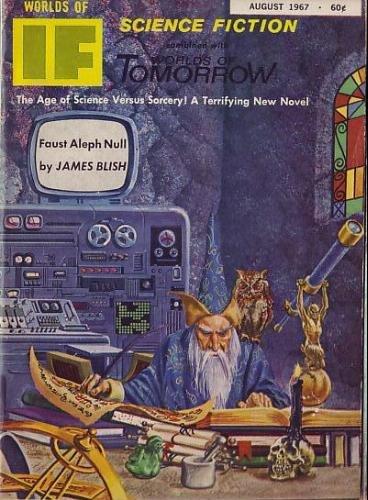 """IF Science Fiction, august 1967. Det første nummer ud af fire med novellen """"Faust Aleph-Null"""""""