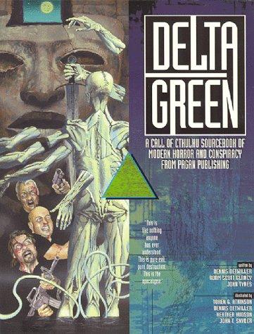Paperback, Pagan Publishing 1999. Grundbogen til Delta Green-universet