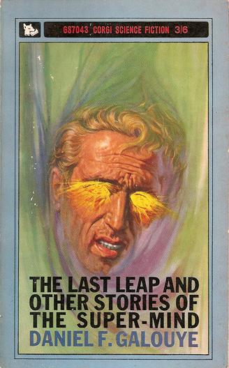 Paperback, Corgi Books 1964. Galouye blev allerede tidligt optaget af de temaer, som han også udforsker i A Scourge of Screamers