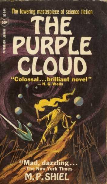 Paperback, Paperback Library 1966. The Purple Cloud er uden tvivl Shiels bedste kendte roman