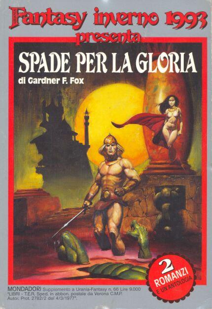 Paperback, Arnoldo Mondadori Editore 1993. Italiensk omnibus-udgivelse med bl.a. Kothar and The Wizard Slayer