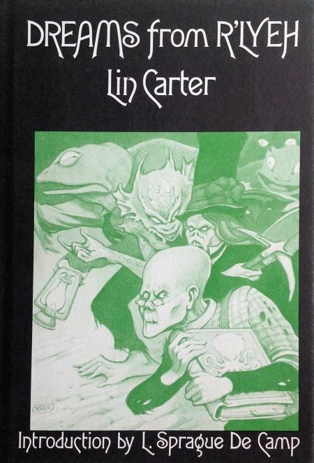 Hardcover, Arkham House 1975. Forsiden er tegnet af Tim Kirk