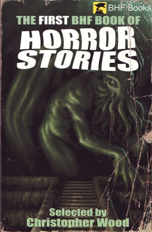 Paperback, The First BHF Book of Horror Stories 2006