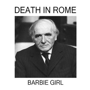 death in rome_barbie girl